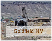 the town of Goldfield Nevada